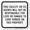 Facility Not Responsible For Car Damage Sign