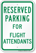Novelty Parking Space Reserved For Flight Attendants Sign