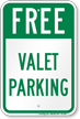 Free Valet Parking Sign