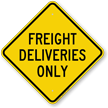 Freight Deliveries Only Diamond-shaped Traffic Sign