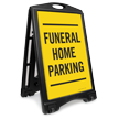 Funeral Home Parking Sidewalk Sign