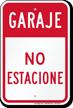 Garaje No Estacione, Spanish Garage No Parking Sign