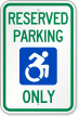Reserved Parking Sign With ADA Approved ISA Symbol