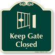 Keep Gate Closed Signature Sign