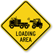 Loading Area Caution Sign
