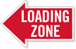 Loading Zone, Left Die-Cut Directional Sign