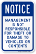 Management Not Responsible For Theft Or Damage Sign