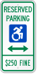 Reserved Parking $250 Fine Sign With ISA Icon