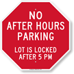 No After Hours Parking Lot Locked 5PM Sign