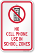 No Cell Phone Use In School Zones Sign