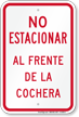 Spanish No Parking Front Of Garage Sign