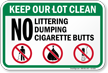 No Littering Dumping Cigarette Butts Sign