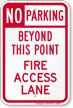 No Parking Beyond, Fire Access Lane Sign