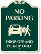 No Parking Drop Off Pick Up Sign