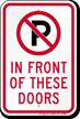 No Parking In Front Of Door Sign