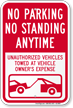No Parking Or Standing Anytime Sign
