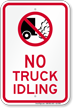 No Truck Idling On Driveway Sign
