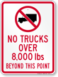 No Trucks Over Beyond This Point Sign