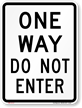 ONE WAY DO NOT ENTER Aluminum Parking Sign