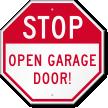 STOP Open Garage Door Sign