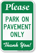 Park On Pavement Only Parking Sign