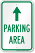 Parking Area Ahead Arrow Sign