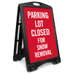 Parking Closed For Snow Removal Sidewalk Sign