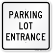 Parking Lot Entrance Sign