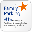 Parking Reserved For Families With Small Children Sign