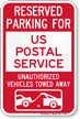 Reserved Parking For US Postal Service Vehicles Sign