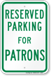 Novelty Parking Space Reserved For Patrons Sign