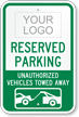 Personalized Parking, Unauthorized Vehicles Towed Sign