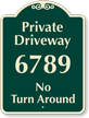 Personalized Private Driveway, No Turn Around Sign