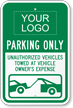 Personalized Unauthorized Vehicles Towed Sign with Logo