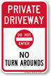Private Driveway, No Turn Arounds Sign