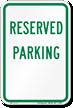 RESERVED PARKING Aluminum RESERVED PARKING Sign