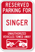 Reserved Parking For Singer, Others Towed Sign