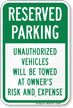 Reserved Parking, Unauthorized Vehicles Towed Sign