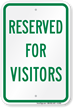 Reserved Parking For Visitors Sign