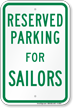 Novelty Parking Space Reserved For Sailors Sign
