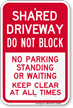 Shared Driveway, Dont Block, Keep Clear Sign