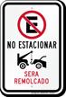 No Estacionar, Sera Remolcado Spanish No Parking Sign