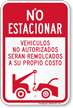 Spanish No Parking Unauthorized Vehicles Towed Sign