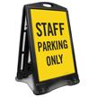 Staff Parking Only Sidewalk Sign