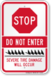 Stop Do Not Enter Severe Tire Damage Sign