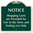 Shopping Carts For Use In The Store Sign