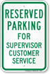 Novelty Parking Reserved For Supervisor Customer Service Sign
