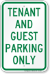 Tenant And Guest Parking Only Sign