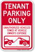 Tenant Parking Only, Unauthorized Vehicles Towed Sign