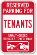 Reserved Parking For Tenants Vehicles Tow Away Sign